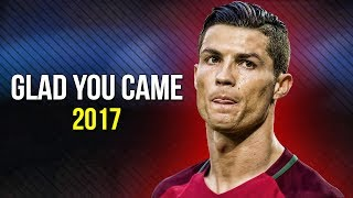 Cristiano Ronaldo • Glad You Came • Crazy Skills 2017 | HD