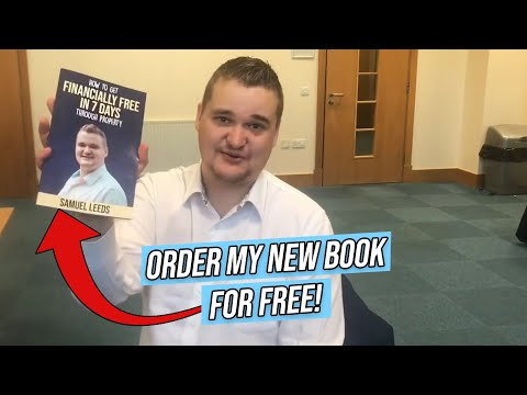 'How to Get Financially Free in 7 Days Through Property' by Samuel Leeds