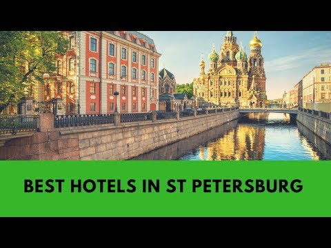 Hotels in St Petersburg: Most Recommended & 100% safe places to stay in St Petersburg (Russia)