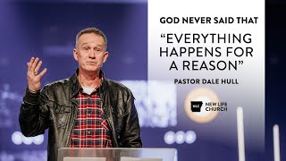 Everything Happens for a Reason - Dale Hull
