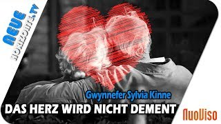 Das Herz wird nicht dement - Gwynnefer Sylvia Kinne