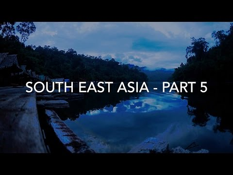South East Asia - Part 5 - Thailand - Khao Sok - National Park - Hitchhiking