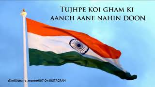 Independence day special (Ae watan) whatsapp status