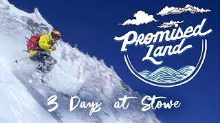 Ski Vermont - Promised Land: 3 Days at Stowe
