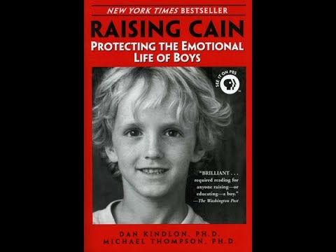 RAISING CAIN: Exploring the Inner Lives of America's Boys  - Michael Thompson, Ph.D.