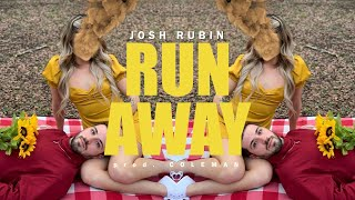 Run Away - Josh Rubin (Music Video)