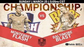 Ron Newman Cup Championship - Monterrey Flash vs Baltimore Blast