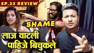Abhijeet Bichukle WORST Behaviour, LOST ALL RESPECT | Bigg Boss Marathi 2 Ep. 23 Review