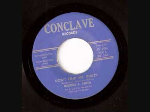Don't Find Me Guilty  -  George E Smith