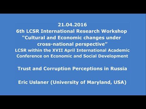 21.04.2016: Eric Uslaner: Trust and Corruption Perceptions in Russia