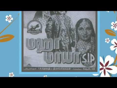TAMIL OLD--Maha maaya varum neramithe(vMv)--MAHA MAAYA 1944