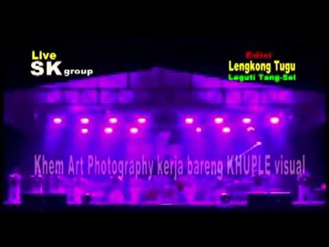 SK Group Full Edisi Lengkong Tugu Leguti Part 02