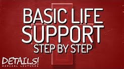 Basic Life Support (BLS) | Step by step | Details