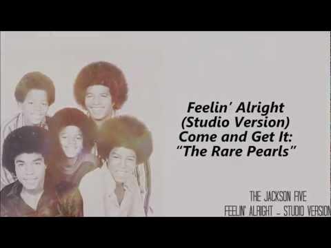 The Jackson 5 - Feelin' Alright (Studio Version)