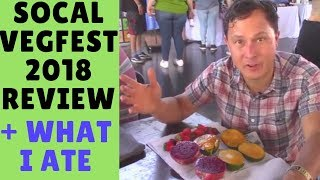 What I Ate at SoCal Veg Fest 2018 + Tour & Review