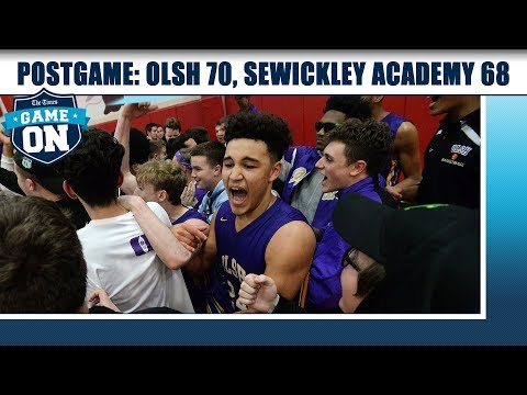 Game On Postgame: OLSH 70, Sewickley Academy 68