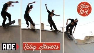 How-To Skateboarding: Backside Smith Grind with Riley Stevens