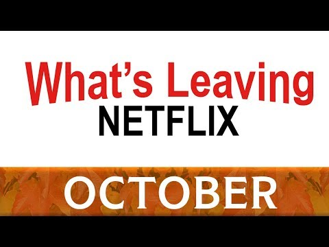What's Leaving Netflix: October 2017