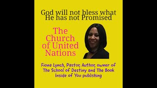 God will not bless what He has not promised with Pastor Fiona Lynch