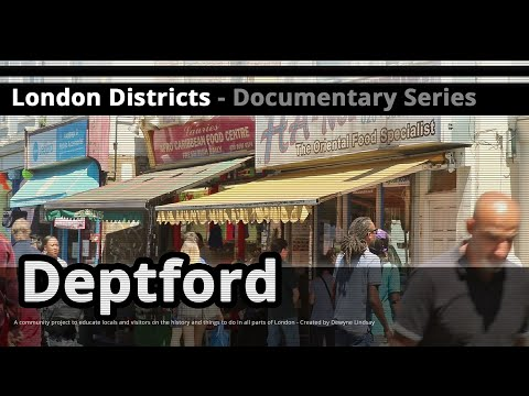 London Districts: Deptford (Tour guide)