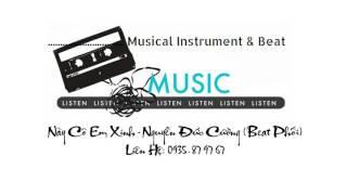 Này Cô Em Xinh - Nguyễn Đức Cường (Beat Phối)