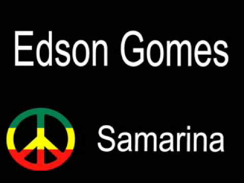 Samarina  Edson Gomes