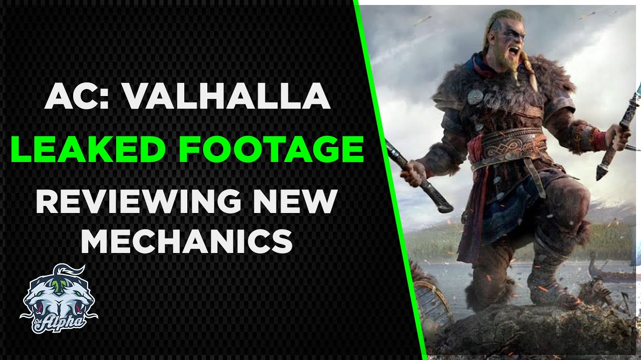 Reviewing The 30 Minutes Of Leaked Assassin S Creed Valhalla Gameplay Footage Youtube