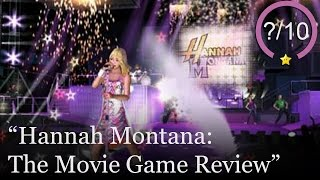 Hannah Montana: The Movie Review (Video Game Video Review)