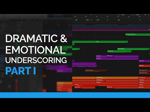 Composing & Orchestrating For Dramatic & Emotional Underscoring: Part I