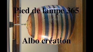 TOURNAGE PIED DE LAMPE 365