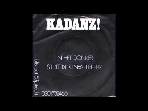 Kadanz  In Het Donker