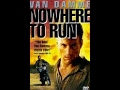 Nowhere to run action 1993 jean claude van damme hd mp3
