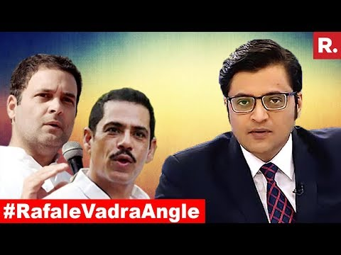 Rahul Gandhi Pushing Robert Vadra Agenda? | The Debate With Arnab Goswami