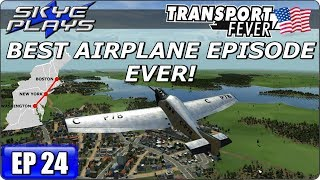 Transport Fever BOS-WASH Ep 24 - PROFITABLE AIRLINES AND AIPORTS! - Simulation Games 2017 Let
