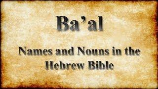 Ba'al: Names and Nouns in Hebrew