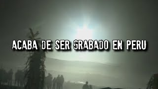Acaba de ser grabado en Perú | Grabación Real