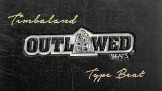 Timbaland Type Beat 2017 - OUTLAWED PERSONALITY (prod. by @OutlawedBeats)