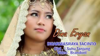 Lagu Minang Dharmasraya tacinto.Dina Eryan