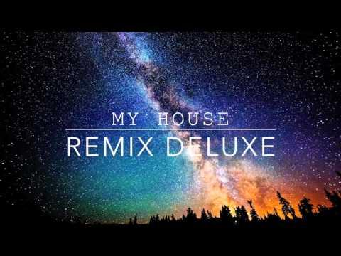 My House Remix (Deluxe)