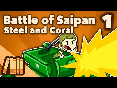 Battle of Saipan - Steel and Coral - Extra History - #1