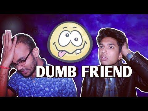 Dumb Friend||AVINASH MISHRA||