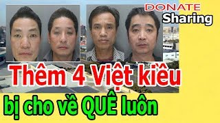 Donate Sharing | Thêm 4 Việt kiều bị cho về QUÊ luôn