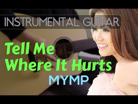 MYMP - Tell Me Where It Hurts instrumental guitar karaoke version cover with lyrics
