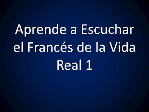 francés vida real
