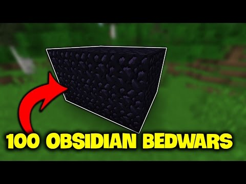 THỬ THÁCH 100 OBSIDIAN TRONG MINECRAFT BED WARS