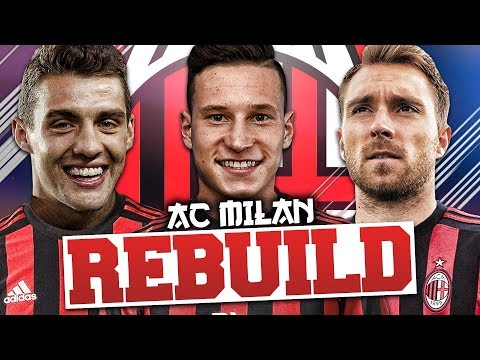 REBUILDING AC MILAN!!! FIFA 18 Career Mode