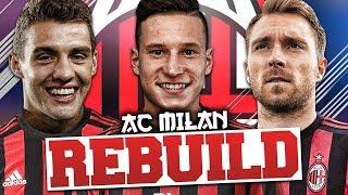 REBUILDING AC MILAN!!! FIFA 18 Career Mode