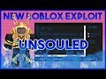 ✅[OP ASF] NEW ROBLOX EXPLOIT: UNSOULED (Patched) [CLICK-TP AND LUA-C EXECUTER!] (25-1st) 2018✅
