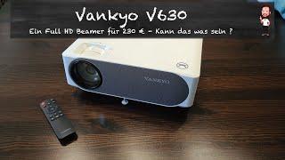 Vankyo V630 | Ein Full HD Beamer für 230 € - Kann das was sein ? (Deutsch / German)