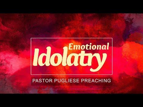 Emotional Idolatry 09172017 PM - El Paso Christian Church Live Stream